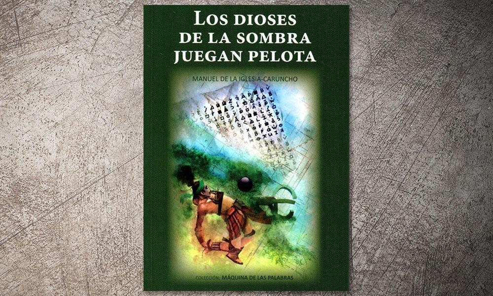 A Coruña lunes 22 diciembre presentación libro Los dioses de la sombra juegan pelota