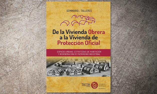 Libro de TICCIH sobre vivienda obrera en la ciudad industrial del siglo XX