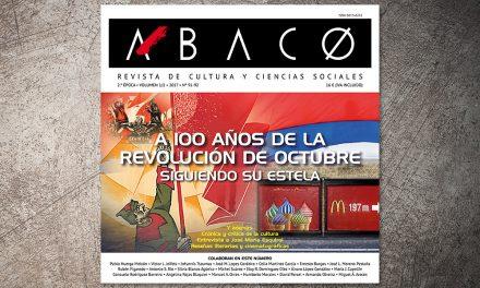 Ábaco  publica un monográfico acerca de las huellas y trazas en nuestro cotidiano después de 100 años de la revolución de octubre