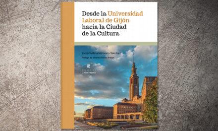 Desde la Universidad Laboral hacia la Ciudad de la Cultura | Lucía Vallina Victorero Sánchez
