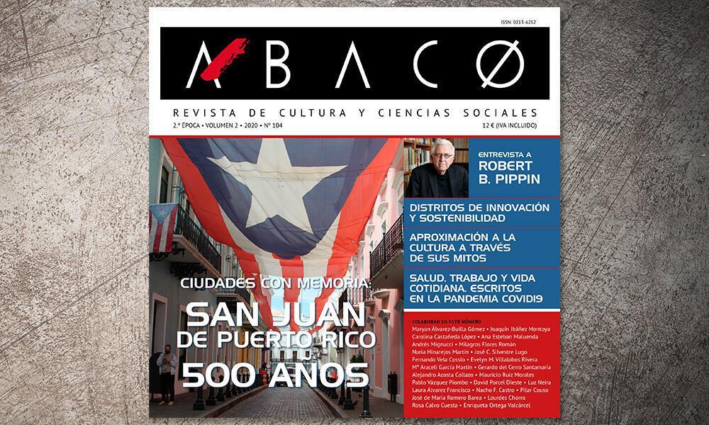 ÁBACO 104. Ciudades con memoria. San Juan de Puerto Rico. 500 años